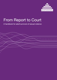 Report to Court - A handbook for adult survivors of sexual violence